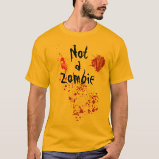 Prove You're Not a Zombie! T-Shirt