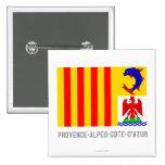 Provence-Alpes-Côte-d'Azur flag with name Pinback Button