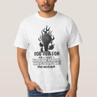 PROVERBIAL MASSACRE: The mixtape T-shirt