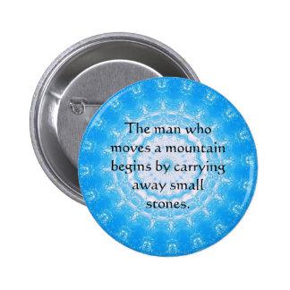 Proverbio chino de motivación pin redondo 5 cm