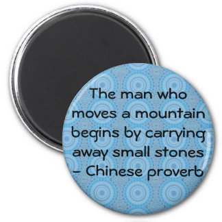 Proverbio chino inspirado imán redondo 5 cm