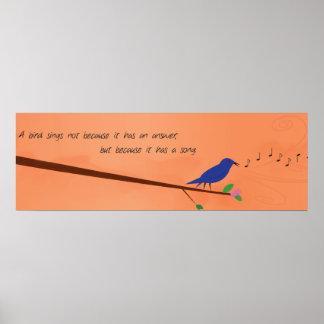 Proverbio chino - un pájaro canta póster