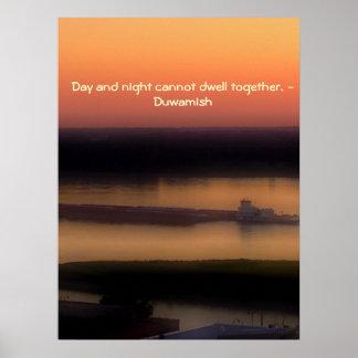 Proverbio de Duwamish - noche y día Posters