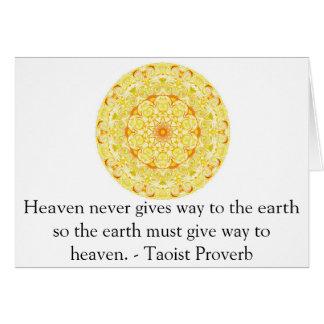 Proverbio del Taoist sobre cielo y tierra ........ Tarjeta De Felicitación