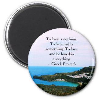 Proverbio griego sobre amor imán redondo 5 cm