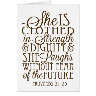 Proverbios 31 - Vestido en la fuerza y la dignidad Tarjeta De Felicitación