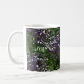 proverbs17-17 ~ Lilacs Mug