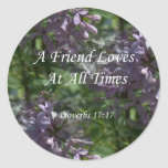 proverbs17-17 ~ Lilacs Stickers