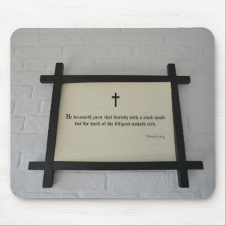 Proverbs 10:4 on the Wall at Southwell Workhouse Mouse Pad