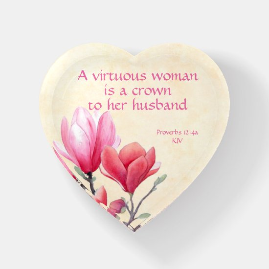 Proverbs 12:4a - A virtuous woman crown to husband Paperweight