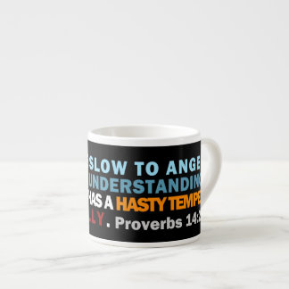 Proverbs 14:29 espresso cup