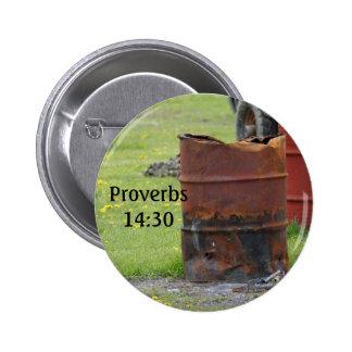 Proverbs 14:30 Old Barrel Button