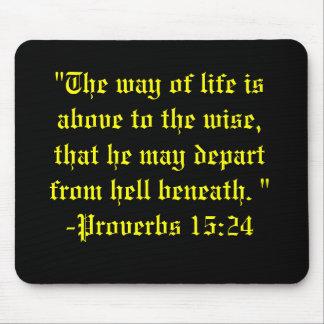 Proverbs 15:24 Mousepad