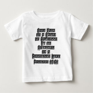 Proverbs 16:31 baby T-Shirt