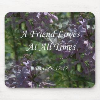 Proverbs 17:17 Lilacs Mouse Pad