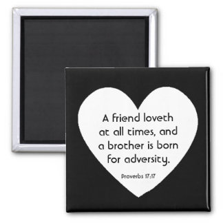 Proverbs 17:17 magnet