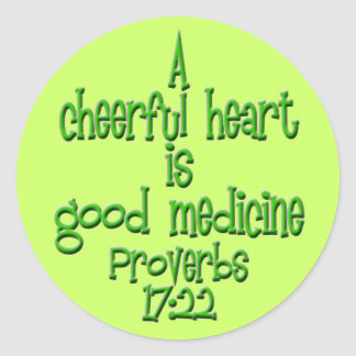 Proverbs 17:22 classic round sticker