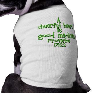 Proverbs 17:22 dog t shirt