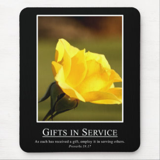 Proverbs 19:17 - Use your gifts for serving others Mouse Pad