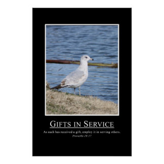 Proverbs 19:17 - Use your gifts for serving others Poster