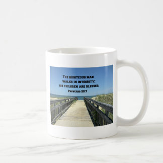 Proverbs 20:7 The righteous man walks in integrity Coffee Mug