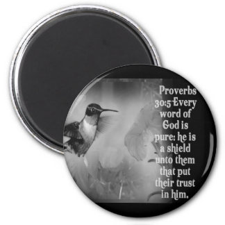 Proverbs 30:5 BIBLE SCRIPTURE with Hummingbird 2 Inch Round Magnet