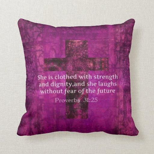 Proverbs 31 25 Quotes: Proverbs 31:25 Inspirational Bible Quote For Women Pillow