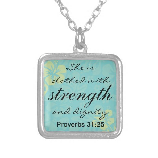 Proverbs 31 25 She Is Clothed With Strength Pendant Zazzle
