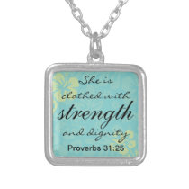 Proverbs 31 25 She is clothed with Strength Silver Plated Necklace