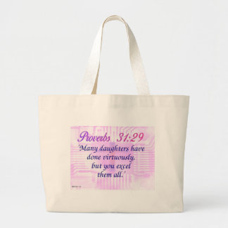 Proverbs 31:29 large tote bag