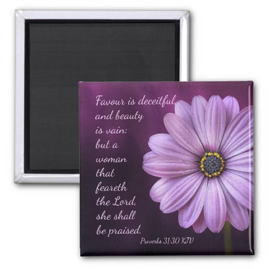 Proverbs 31:30 - A woman that feareth the Lord Magnet