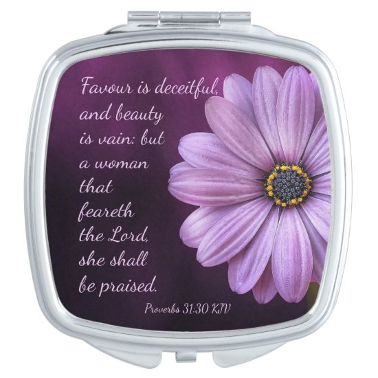 Proverbs 31:30 - A woman that feareth the LORD Mirror For Makeup