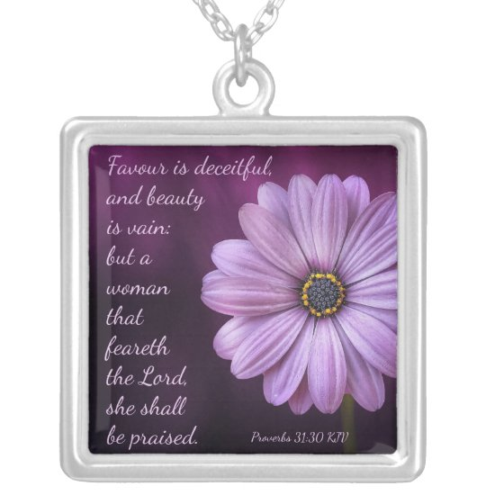 Proverbs 31:30 - A woman that feareth the LORD Silver Plated Necklace