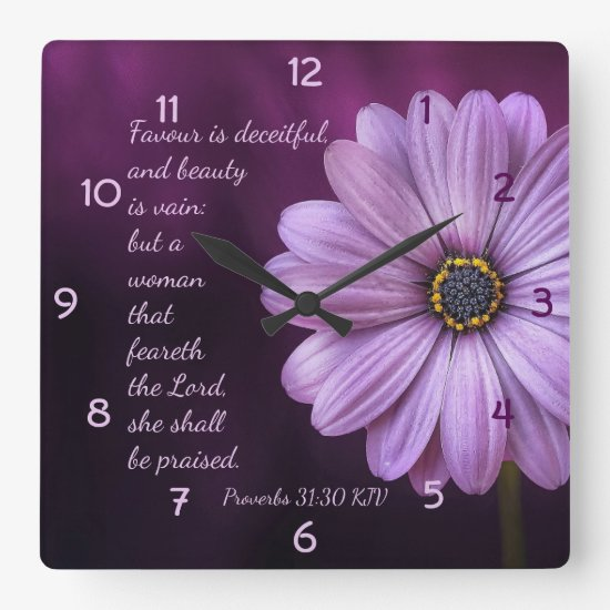 Proverbs 31:30 - A woman that feareth the LORD Square Wall Clock