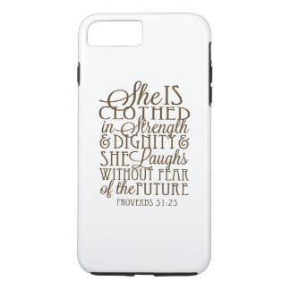 Proverbs 31 - Clothed in Strength & Dignity Brown iPhone 8 Plus/7 Plus Case