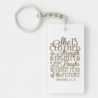 Proverbs 31 - Clothed in Strength & Dignity Brown Keychain