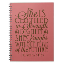 Proverbs 31 - Clothed in Strength & Dignity Brown Notebook