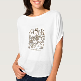 Proverbs 31 - Clothed in Strength & Dignity Brown Shirt