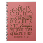 Proverbs 31 - Clothed in Strength & Dignity Brown Spiral Notebook