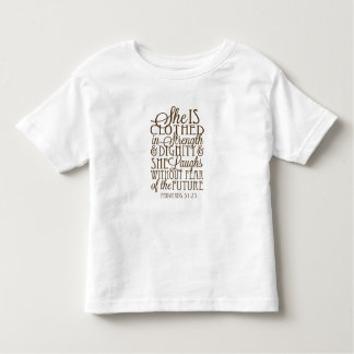 Proverbs 31 - Clothed in Strength & Dignity Brown Toddler T-shirt