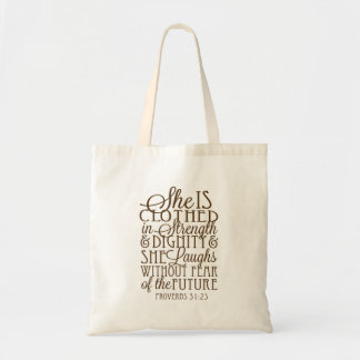 Proverbs 31 - Clothed in Strength & Dignity Brown Tote Bag