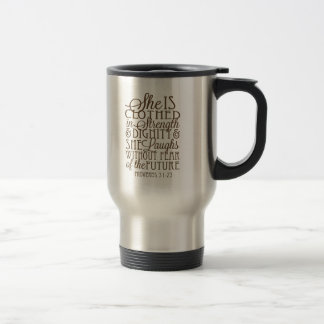 Proverbs 31 - Clothed in Strength & Dignity Brown Travel Mug