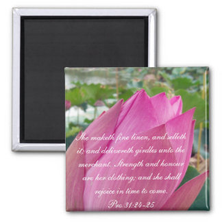 Proverbs 31 Collection ~ Pro 31:24-25 Magnet
