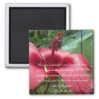 Proverbs 31 Collection ~ Pro 31:30-31 Magnet