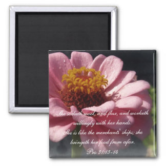 Proverbs 31 Collection ~ Proverbs 31:13-14 2 Inch Square Magnet