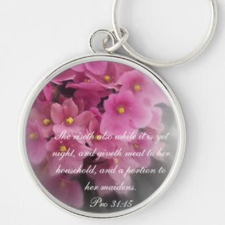 Proverbs 31 Collection ~ Proverbs 31:15 Keychain