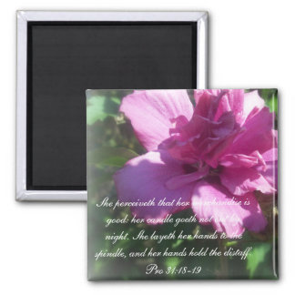 Proverbs 31 Collection ~ Proverbs 31: 18-19 Magnet