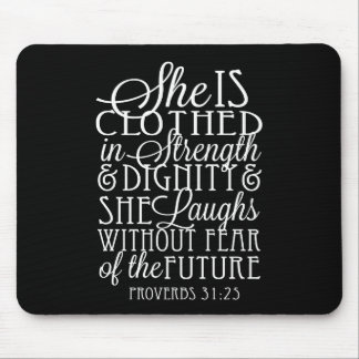 Proverbs 31 Gifts - Clothed in Strength & Dignity Mouse Pad