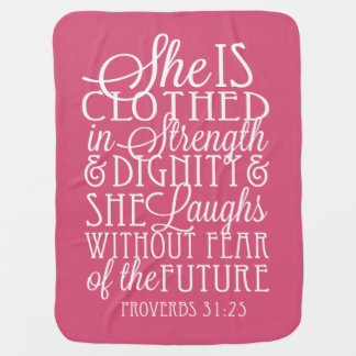 Proverbs 31 Strength and Dignity Baby Girl Blanket