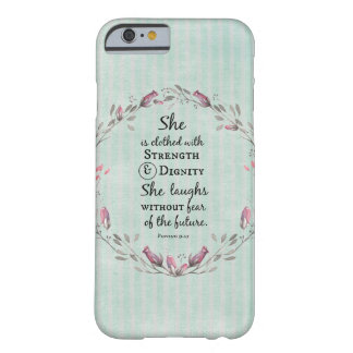 Proverbs 31 Strength and Dignity Barely There iPhone 6 Case